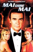 007-mai-dire-mai